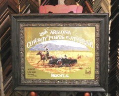 Cowboy Poets '12 framed and donated to the Cowboy poets society.