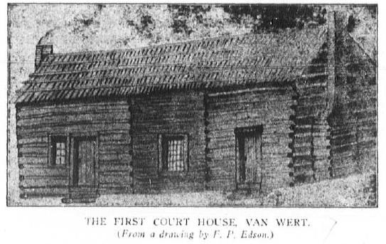 Van Wert County Ohio, First Court House