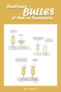 Quelques BULLES… et Autres Fantaisies, par Jacques Lelièvre