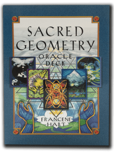 Sacred Geometry oracle deck by Francene Hart