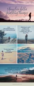 Sullo sfondo di alcune immagini di persone che passeggiano si annotano 5 benefici della Walking Therapy. Puoi scoprire di più con Francesca Cinus - Rivelatrice di Comunità