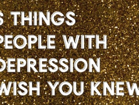 muted black and gold background with white capitalised text, reading '6 things people with depression wish you knew'