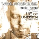 LIE OF OMISSION:  World Premiere Play