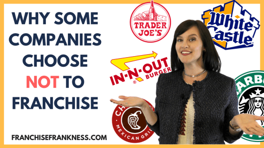 Why Some Companies Choose Not to Franchise