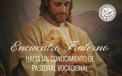 Encuentro fraterno hacia un conocimiento de Pastoral Vocacional