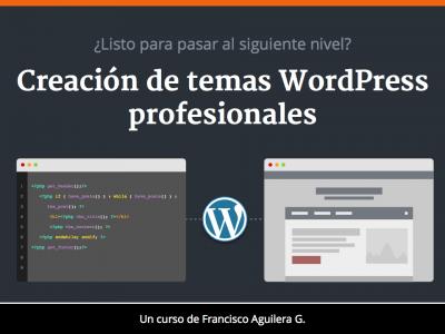 Creación de Temas WordPress Profesionales