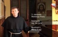 Franciszkańskie rozważanie na III Niedzielę Wielkiego Postu