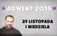 Adwent 2015 – Dzień 1