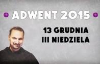 Adwent 2015 – Dzień 15