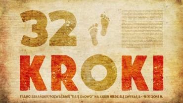 32 kroki: Daję Słowo 18 XI 2018 – XXXIII niedziela B