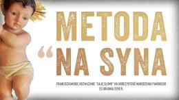 Metoda na syna: Daję Słowo – Narodzenie Pańskie – 25 XII 2018