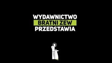 Wydawnictwo Franciszkanów Bratni Zew – Lato 2020