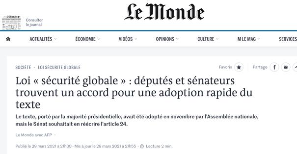Article du 29/03/21 sur lemonde.fr : Loi « sécurité globale » : députés et sénateurs trouvent un accord pour une adoption rapide du texte