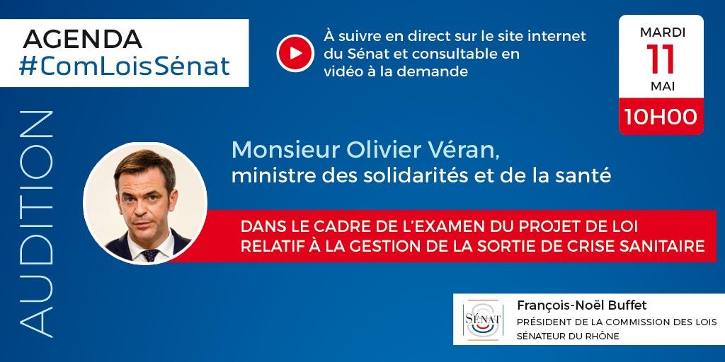 Audition d'Olivier Véran, ministre des solidarités et de la santé, dans le cadre de l'examen du projet de loi relatif à la gestion de la sortie de crise sanitaire