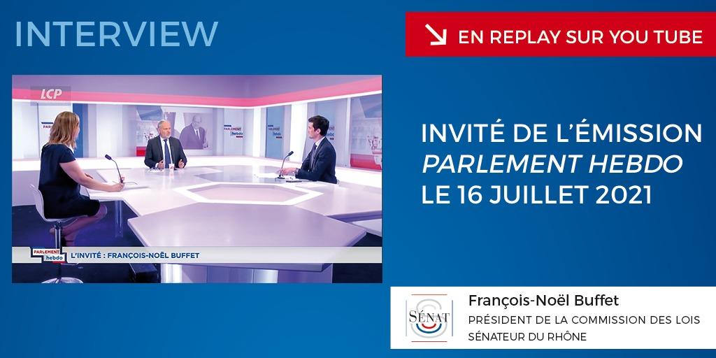 Émission « Parlement Hebdo » sur LCP/Public Sénat – 16/07/2021