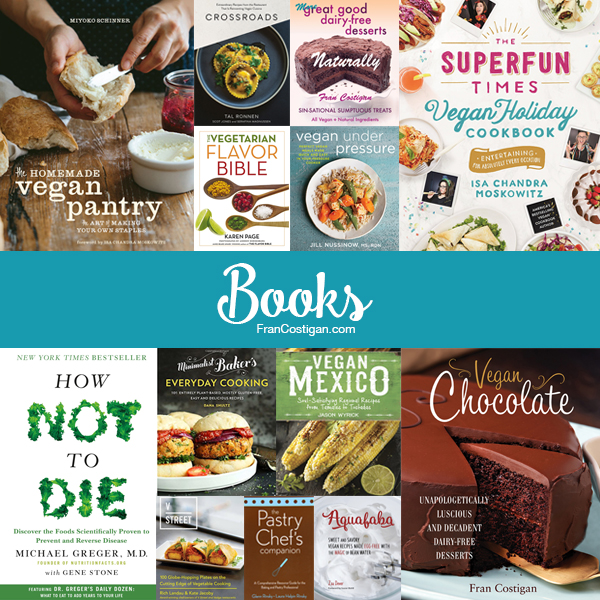 Fran Costigan's 2016 Vegan Holiday Gift Guide - Books