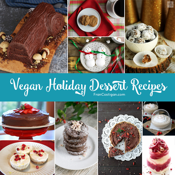Vegan Holiday Dessert Recipes. FranCostigan.com