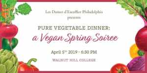 Pure Vegetable Dinner: A Vegan Spring Soiree