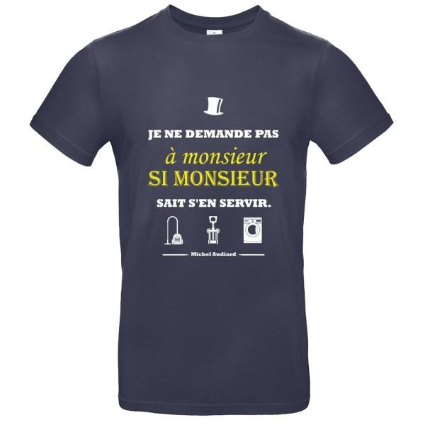 """T-shirt citation Audiard : """"Je ne demande pas à monsieur si monsieur sait s'en servir"""""""
