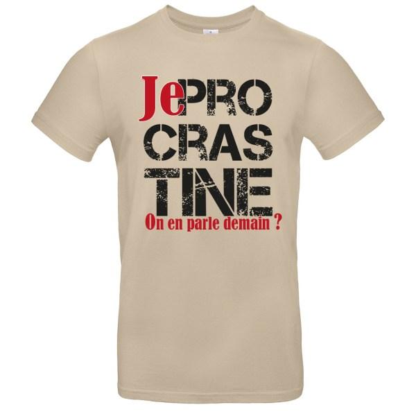 """T-shirt """"Je Procrastine"""" par le Frangotier - Sable"""