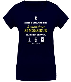 T-shirt citation Audiard « Je ne demande pas à monsieur… »