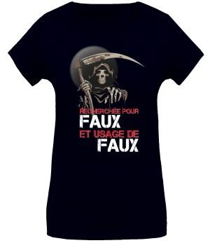 T-shirt «Faux et usage de faux»