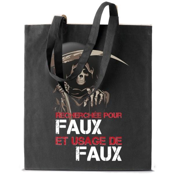 """Tote bag humour noir """"Faux et usage de faux"""""""