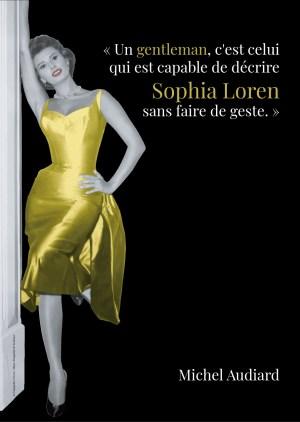 Poster A3+ Audiard «Un gentleman, c'est celui qui…»