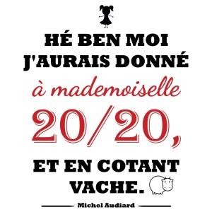 Magnet Audiard «Mademoiselle 20 sur 20»