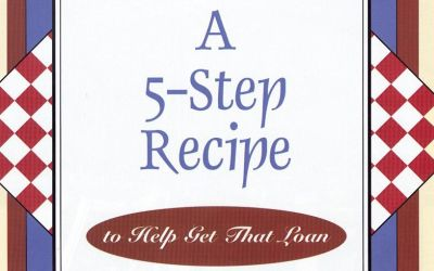A 5-Step Recipe to Help Get a Loan