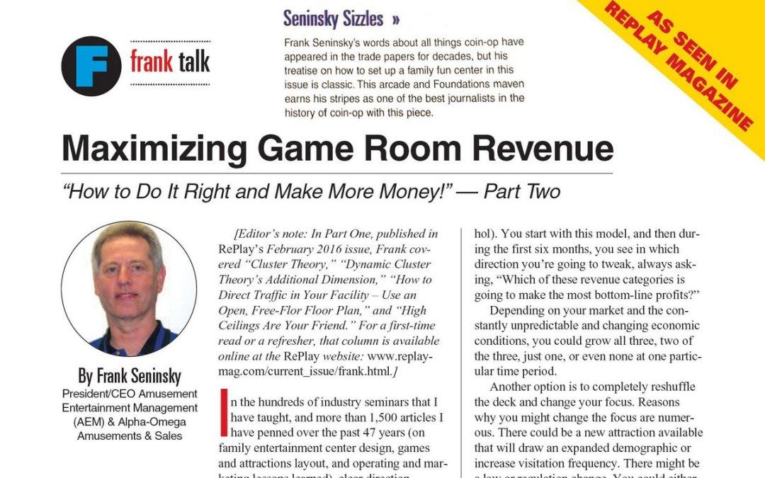 Maximizing Game Room Revenue – Part 2