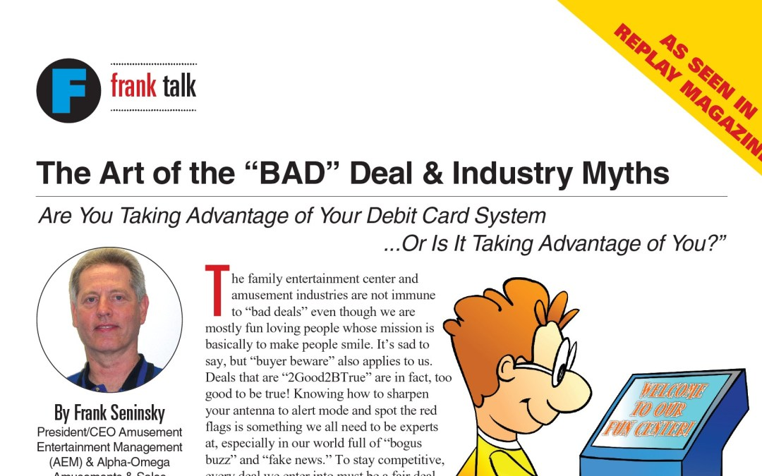 "The Art of the ""BAD"" Deal & Industry Myths"