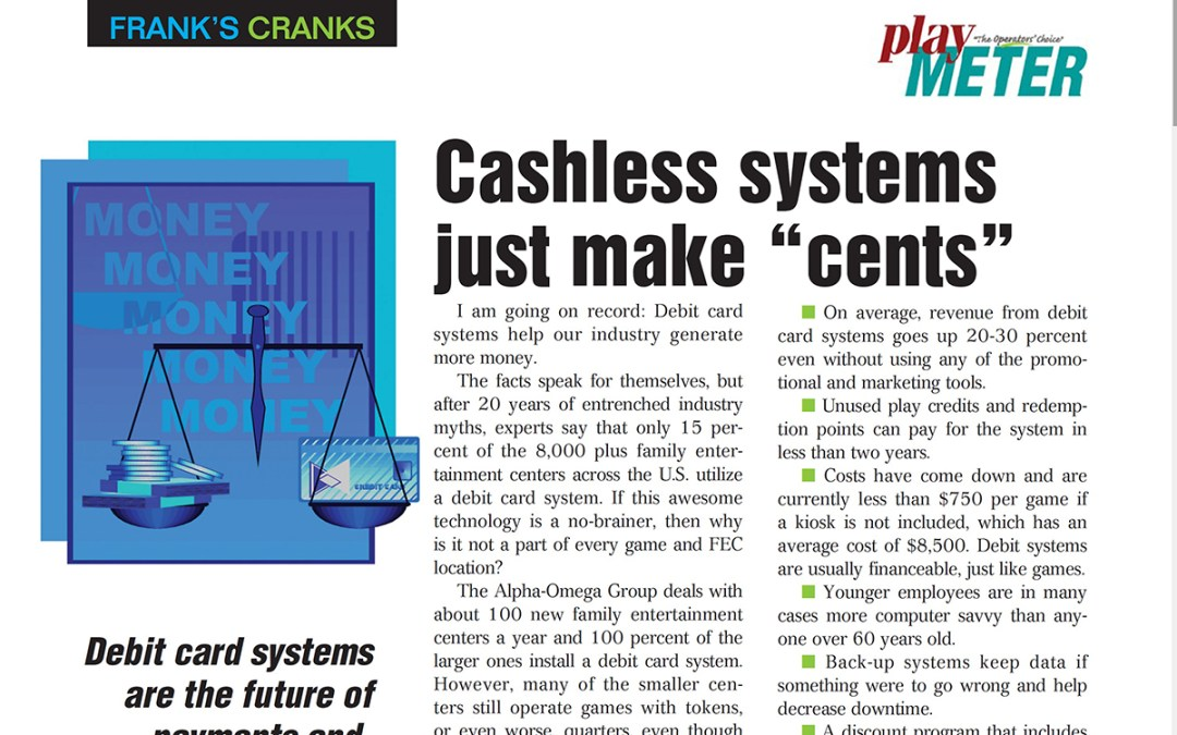 """Cashless systems just make """"cents"""""""