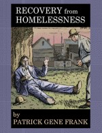 Recovery from Homelessness, essays, poetry, July 2016.