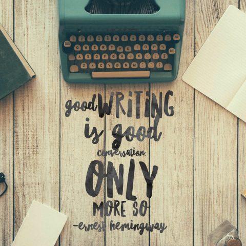 Good writing ~ Hemingway