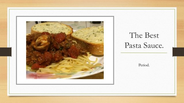 Frankly, My Dear . . . : The Best Pasta Sauce. Period.