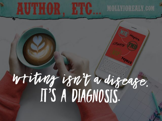 Frankly, My Dear . . . : Writing Isn't a Disease. It's a Diagnosis