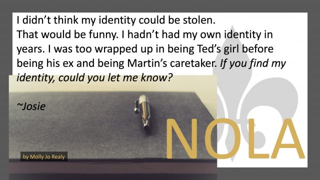 Frankly, My Dear . . . : My (im-)Perfect Identity - excerpt from NOLA by Molly Jo Realy