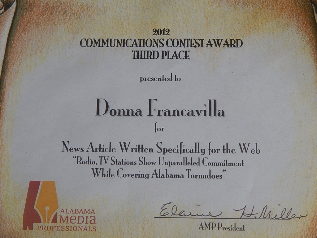"""2012 Alabama Media Professionals Communications Contest Award - State Award - Third Place presented to Donna Francavilla for News Article Written Specifically for the Web """"Radio, TV Stations Show Unparalleled Commitment While Covering Alabama Tornadoes"""""""