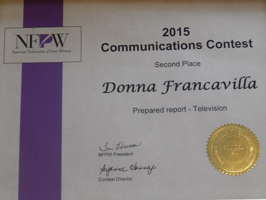 2015 National Federation of Press Women Communications Award - National Award - Second Place presented to Donna Francavilla for Prepared Report - Television