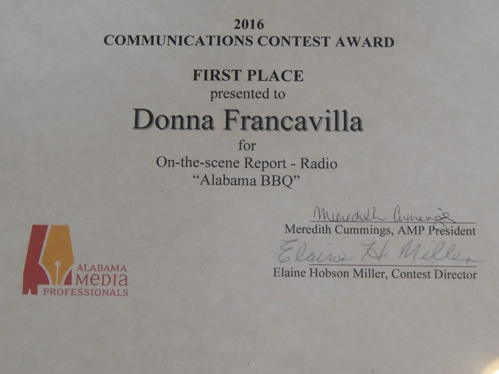 2016 Alabama Media Professionals Communications Contest Award - State Award - First Place presented to Donna Francavilla for On-the-Scene Report - Radio Alabama BBQ