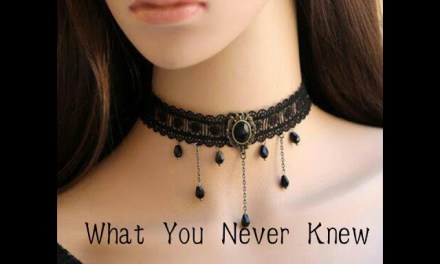 What you Never Knew About Chokers.