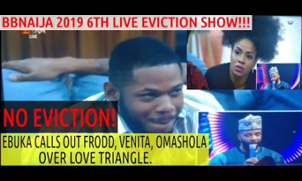 6th eviction: NO EVICTION | EBUKA CALLS OUT FRODD VENITA OMASHOLA