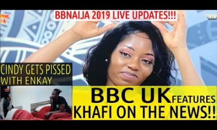 BBNaija 2019 Khafi Sex Video | UK MET Police about to SACK Khafi for having SEX on Big Brother Nigeria Show