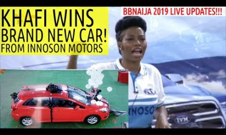 BBNaija 2019 LIVE UPDATES | KHAFI WINS BRAND NEW CAR FROM INNOSON MOTORS!