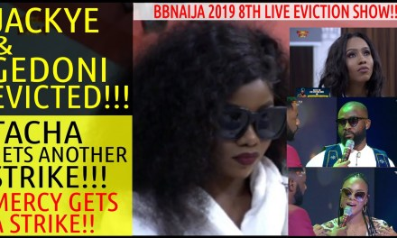 8TH LIVE EVICTION SHOW: JACKYE & GEDONI EVICTED | TACHA GETS SECOND STRIKE & MERCY GETS A STRIKE