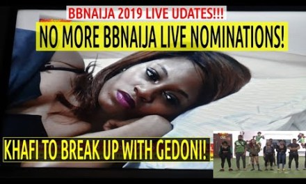 BBNaija 2019 5th LIVE NOMINATION SHOW | No more NOMINATIONS | KHAFI To BREAKUP WITH GEDONI | Seyi New Head Of House