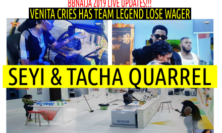 TACHA AND SEYI QUARREL & VENITA CRIES AS TEAM LEGENDS LOSE WAGER