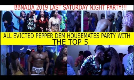 Final SATURDAY NIGHT PARTY BBNaija 2019 | ALL EVICTED HOUSEMATES PARTY WITH THE TOP 5 | TACHA ABSENT