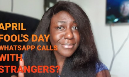 APRIL FOOL'S DAY 2020 | WHATSAPP CALLS WITH A STRANGER | APRIL FOOL